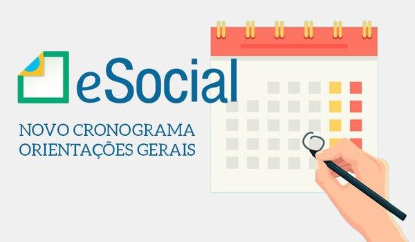 NOVO CRONOGRAMA e-Social – ORIENTAÇÕES GERAIS