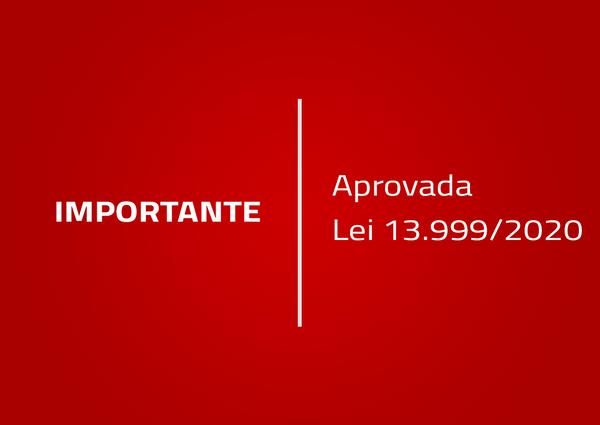 Aprovada Lei 13.999/2020