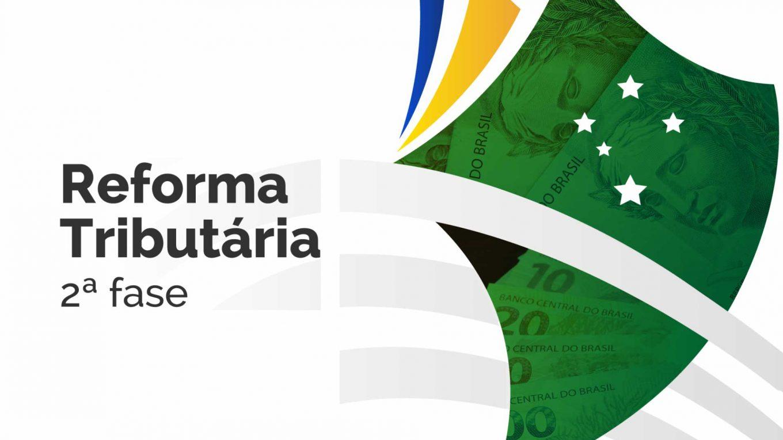 Propostas da Reforma Tributária: 2a fase IR